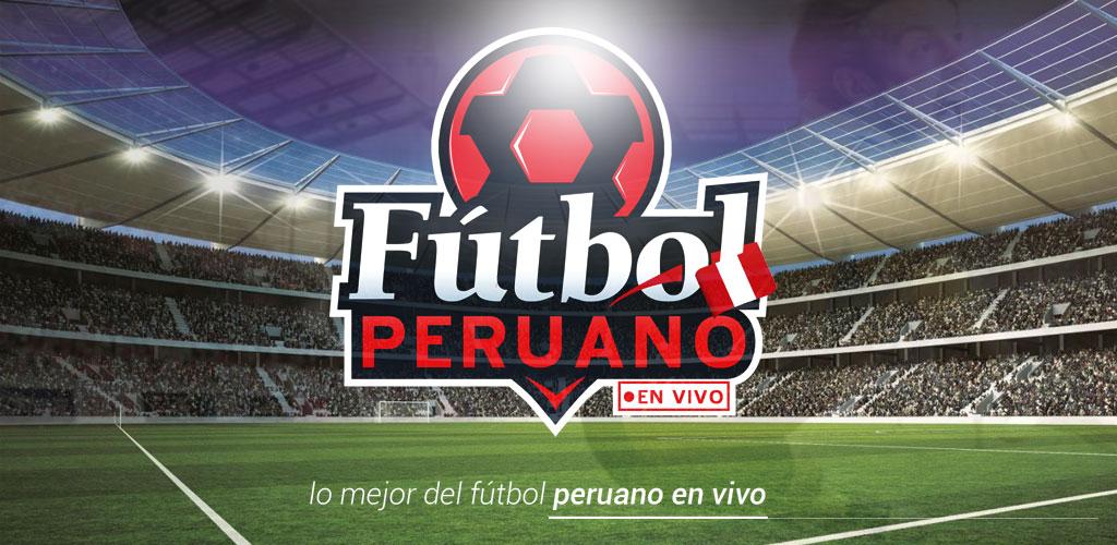 Fútbol Peruano en Vivo